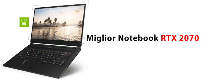 Miglior notebook RTX 2070