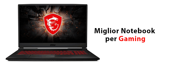 Miglior notebook per gaming